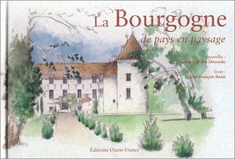 9782737329715: La Bourgogne de pays en paysage