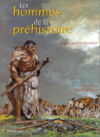 Hommes de la prehistoire (French Edition): Jean-Laurent Monnier