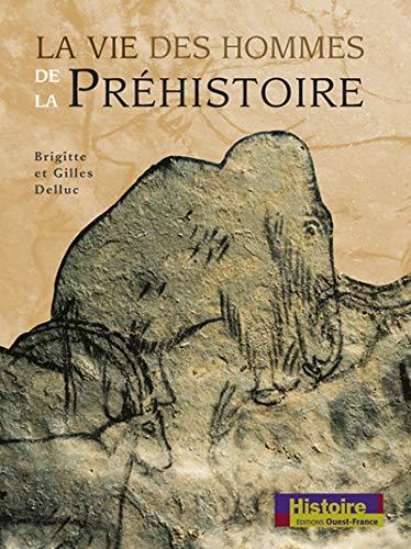 9782737330254: La Vie des hommes de la préhistoire