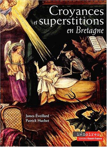 9782737330261: Croyances et superstitions en Bretagne (Memoires)