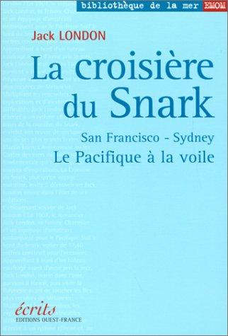 9782737330360: La Croisière du Snark : Le Pacifique à la voile