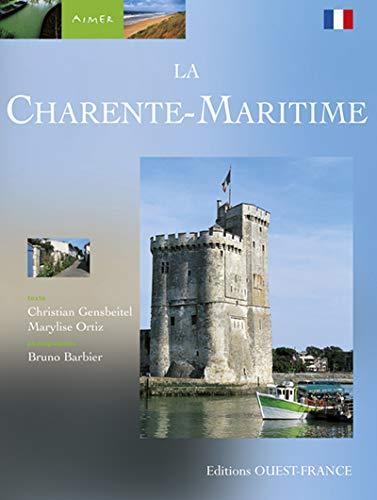La Charente-Maritime: Ortiz, Marylise,Gensbeitel, Christian,Barbier,