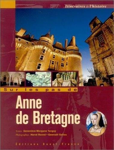 9782737331077: Sur les pas d'Anne de Bretagne