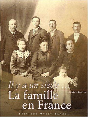 9782737331879: il y a un siecle la famille en france