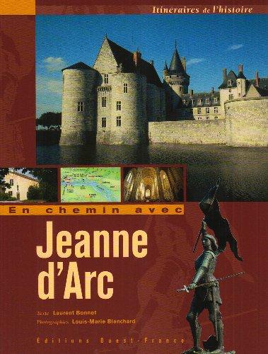 9782737332005: En chemin avec Jeanne d'Arc