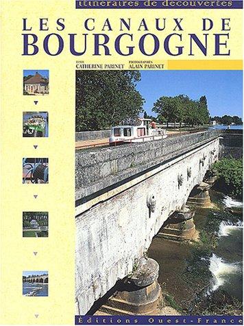 9782737332029: Canaux de bourgogne (id) (cs 5852) (Itinéraires de découvertes)