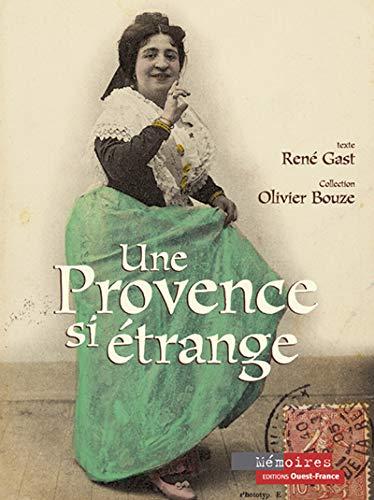 9782737332043: Une Provence si étrange