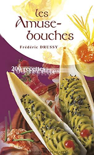 9782737332111: Les Amuse-bouches : 200 recettes