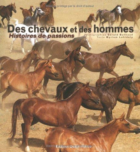 9782737332845: Des chevaux et des hommes : Histoires de passions