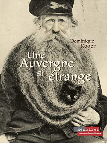 9782737333620: Une Auvergne si étrange