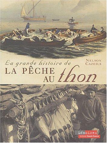 9782737334153: La grande histoire de la p�che au thon