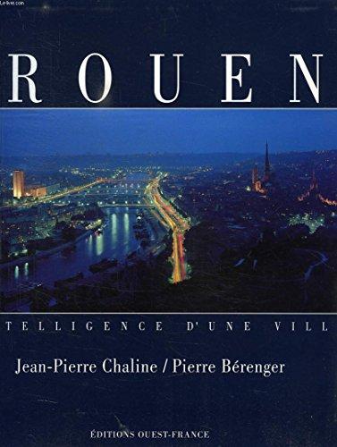 9782737334306: Rouen, intelligence d'une ville