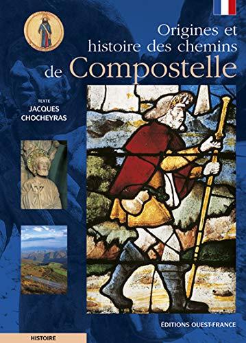9782737335068: Origines et histoire des chemins de Compostelle