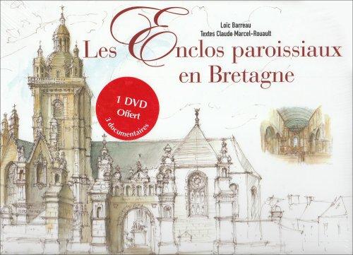 Les enclos paroissiaux en Bretagne: Marcel-Rouault Claude