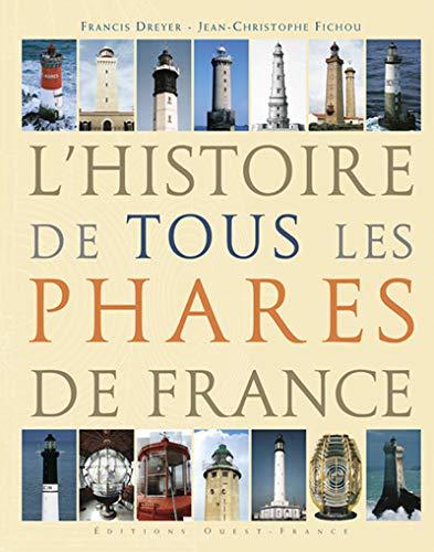 9782737337048: L'histoire de tous les phares de France