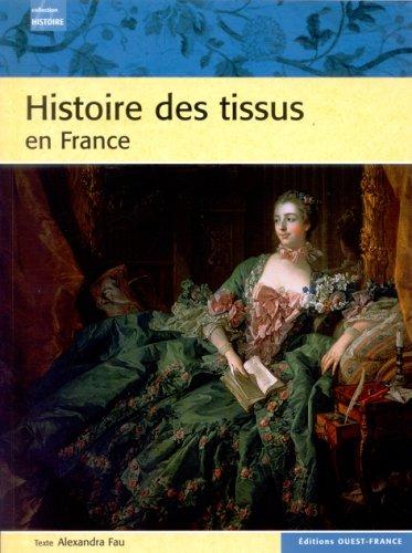 9782737337086: Histoire des tissus en France