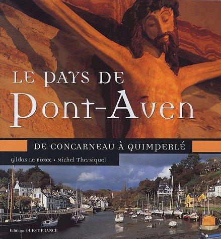 9782737337352: Le Pays de Pont-Aven : De Concarneau à Quimperlé
