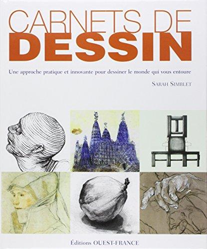 """""""carnets de dessin ; une approche pratique et innovante pour dessiner le monde qui vous entoure"""" (2737337534) by Sarah Simblet"""