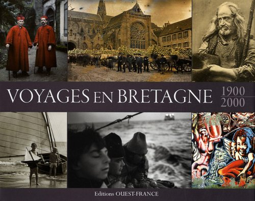 9782737338083: Voyages en Bretagne : 1900-2000