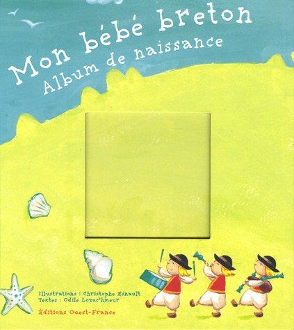 9782737338366: Mon bébé breton : Album de naissance