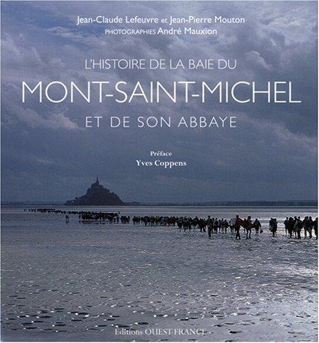 9782737338762: L'histoire de la baie du Mont-Saint-Michel et de son abbaye