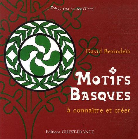 9782737339028: Motifs Basques
