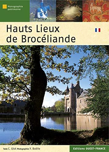 9782737340147: Hauts Lieux Broceliande