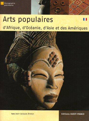 9782737340574: Arts populaires d'Afrique, d'Océanie, d'Asie et des Amériques