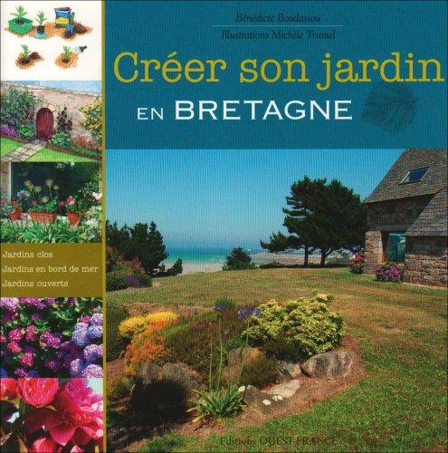 9782737340857: Créer son jardin en Bretagne (French Edition)