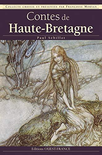 9782737340871: Contes de Haute-Bretagne