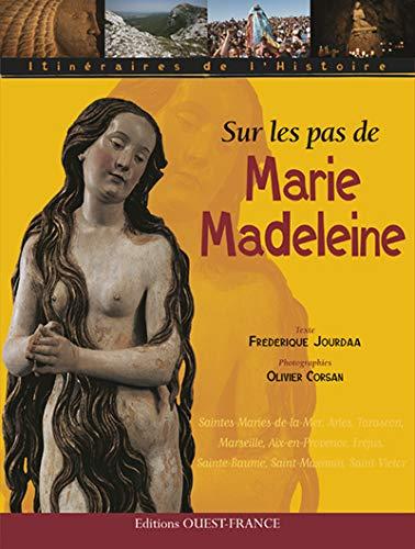 9782737340888: SUR LES PAS DE MARIE MADELEINE
