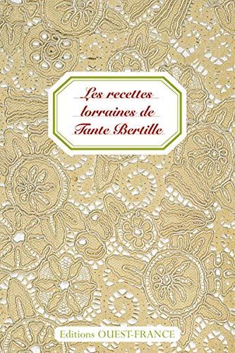 9782737341045: Les recettes lorraines de Tante Bertille