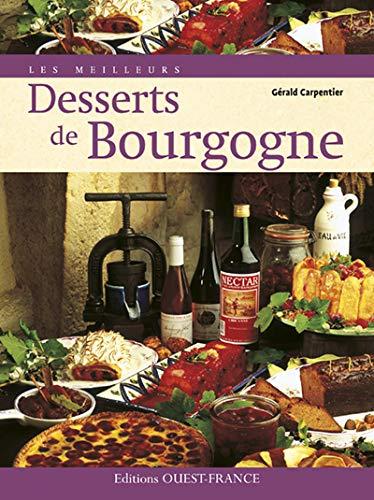 9782737341816: meilleurs desserts de bourgogne