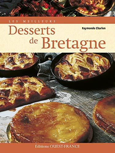 9782737341847: Les meilleurs desserts de Bretagne (French Edition)