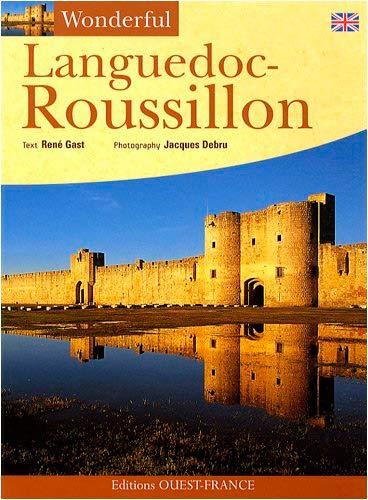9782737343827: Wonderful Languedoc-Roussillon