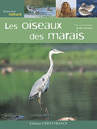 9782737344398: Les oiseaux des marais