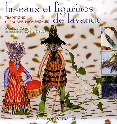 9782737344459: Fuseaux et figurines de lavande(cs46797)