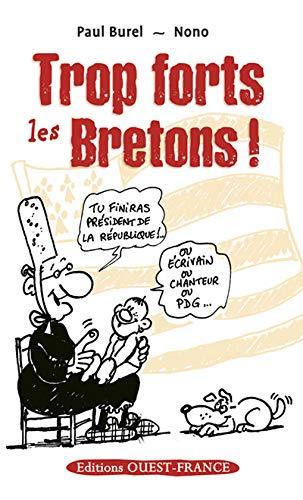 9782737344879: TROP FORTS LES BRETONS