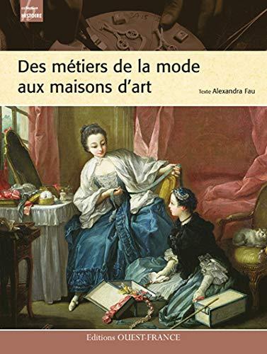 9782737344978: METIERS DE LA MODE AUX MAISONS D'ART