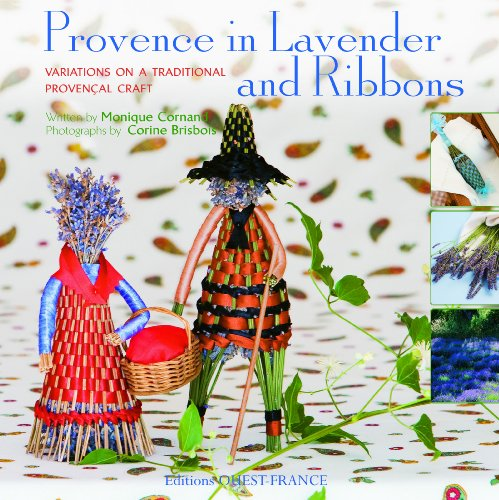 9782737345098: Provence in lavender and ribbons