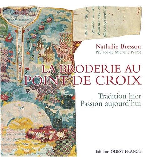 9782737345371: La broderie au point de croix (French Edition)