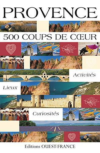 PROVENCE 500 COUPS DE COEUR: BOUSQUET DUQUESNE E