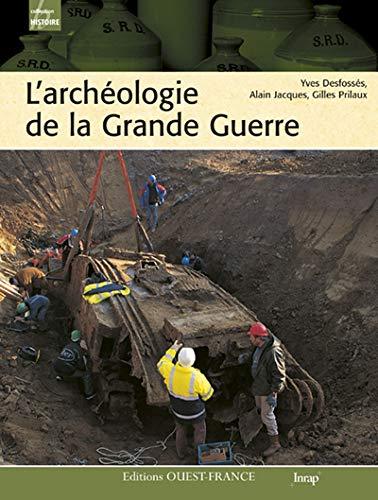 9782737345685: Archéologie de la grande guerre (Histoire)