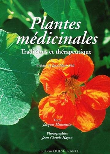 9782737346316: Plantes médicinales : Traditions et thérapeutique