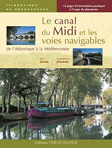 9782737346415: LE CANAL DU MIDI ET LES VOIES NAVIGABLES