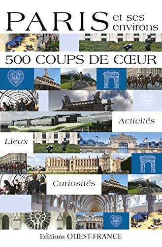 Paris et ses environs (French Edition): Marie Le Goaziou