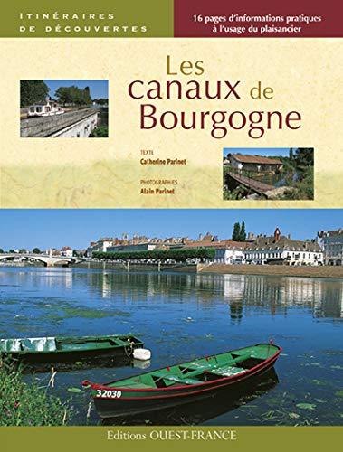 9782737346736: Canaux de bourgogne (it de dec) (Itinéraires de découvertes)