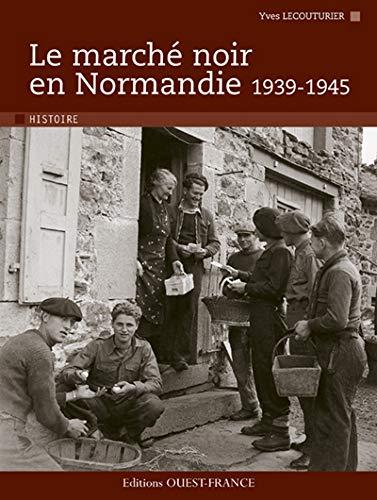 9782737346910: Marche noir en normandie (1939-1945) (Histoire)
