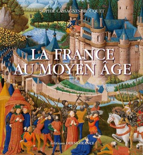 9782737347467: La France au Moyen Age (French Edition)