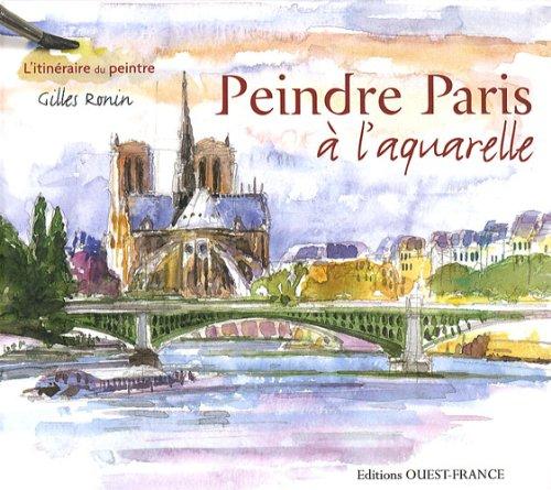 9782737347597: Peindre Paris à l'aquarelle (1Cédérom)
